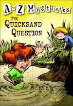 The Quicksand Question af Ron Roy, Rob Roy