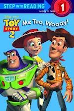 Me Too, Woody! af Heidi Kilgras