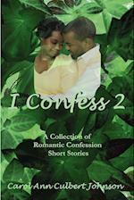 I Confess 2 af Carol Ann Culbert Johnson