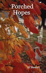 Porched Hopes