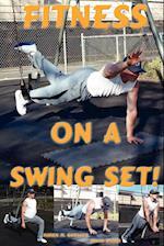 Fitness on a Swing Set af Brian Dowd, Karen M. Goeller