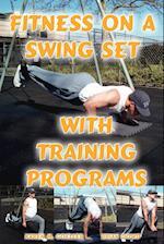 Fitness on a Swing Set with Training Programs af Brian Dowd, Karen M. Goeller