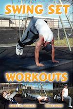 Swing Set Workouts af Brian Dowd, Karen M. Goeller