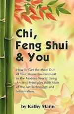 Chi, Feng Shui & You