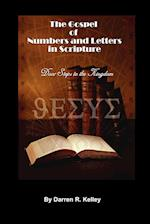 The Gospel of Numbers and Letters in Scripture