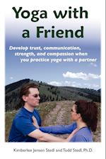 Yoga with a Friend af Kimberlee Jensen Stedl, A.