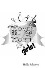 W.O.W. -- Women of Worth for Girls
