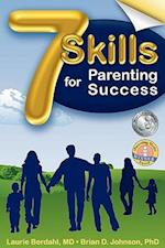 7 Skills for Parenting Success