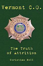 Vermont C.O. the Truth of Attrition