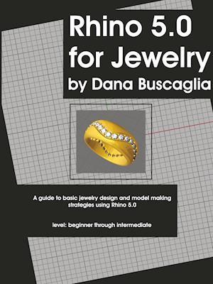 Bog, hæftet Rhino 5.0 for Jewelry af Dana Buscaglia