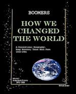 Boomers How We Changed the World Vol.1 1946-1980 af Richard Jordan