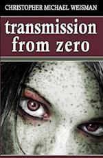 Transmission from Zero