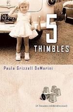 Five Thimbles