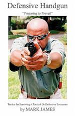Defensive Handgun