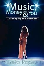 Music, Money & You...Managing the Business