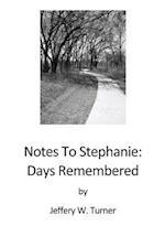 Notes to Stephanie