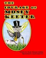 The Courage of Mosey Keeter