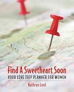Find a Sweetheart Soon af Kathryn Lord