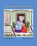 How Karis' Kitten Got Its Name