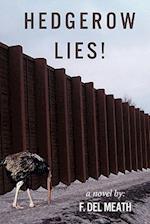 Hedgerow Lies!