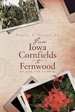 From Iowa Cornfields to Fernwood