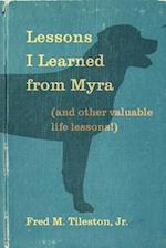 Lessons I Learned from Myra