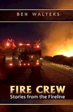Fire Crew af Ben Walters