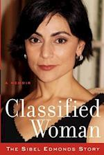 Classified Woman-The Sibel Edmonds Story