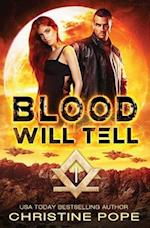 Blood Will Tell af Christine Pope