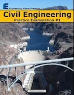 Civil Engineering Practice Examination #1