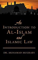 An Introduction to Al-Islam and Islamic Law