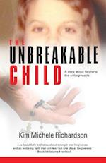 The Unbreakable Child af Kim Michele Richardson
