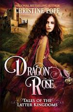 Dragon Rose af Christine Pope