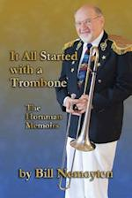It All Started with a Trombone