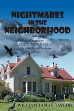 Nightmares in the Neighborhood