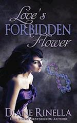Love's Forbidden Flower af Diane Rinella