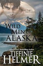 Wild Men of Alaska af Tiffinie Helmer