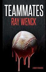 Teammates af Ray Wenck