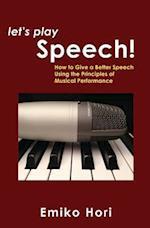Let's Play Speech!