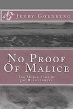 No Proof of Malice