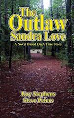 The Outlaw Sandra Love