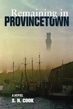 Remaining in Provincetown