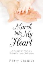 March Into My Heart