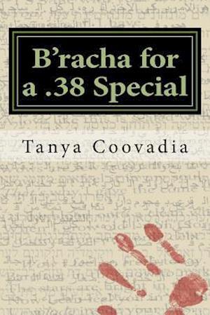 Bog, paperback B'Racha for a .38 Special af Tanya Coovadia