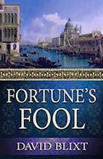 Fortune's Fool af David Blixt