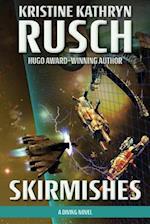 Skirmishes af Kristine Kathryn Rusch