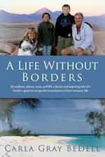 A Life Without Borders