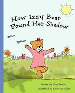 How Izzy Bear Found Her Shadow