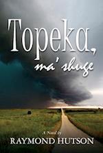 Topeka, Ma 'Shuge