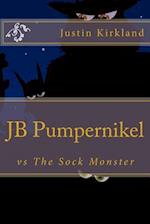 Jb Pumpernikel Vs the Sock Monster